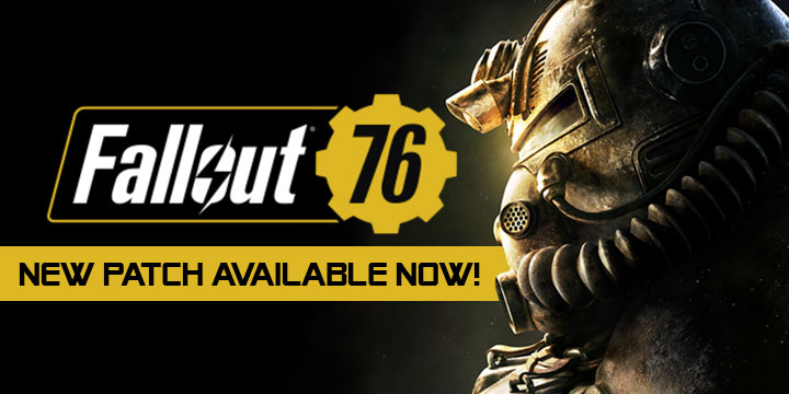 Fallout 76: New Patch Now Available for PS4, XONE & PC!