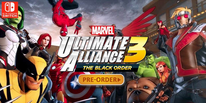 Marvel Ultimate Alliance 3: The Black Order, Marvel Ultimate Alliance III, Ultimate Alliance 3: The Black Order, Nintendo, Nintendo Switch, Switch, gameplay, features, price, US, North America, pre-order, release date