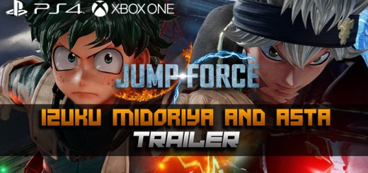 Jump Force, PlayStation 4, Xbox One, release date, gameplay, price, features, US, North America, Europe, update, Izuku Midoriya, new trailer, Asta