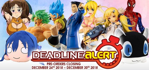 DEADLINE ALERT! Figure & Toy Pre-Orders Closing December 24th – December 30th!