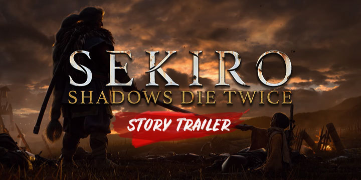Sekiro: Shadows Die Twice, PlayStation 4, Xbox One, North America, US, Europe, Asia, Multi-Language, From Software, Activision, price, gameplay, features, game, new trailer, news, update, Story Trailer
