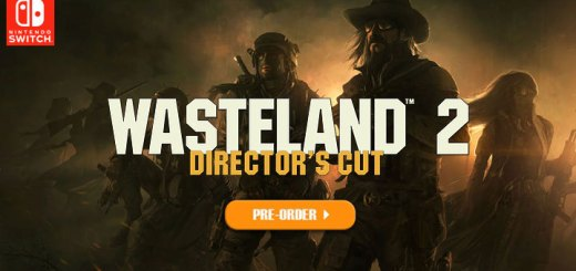 Wasteland 2: Director's Cut, Wasteland II: Director's Cut, U&I Entertainment, Nintendo Switch, Switch, physical release, release date, price, pre-order, Europe, PAL, gameplay, features, trailer, game
