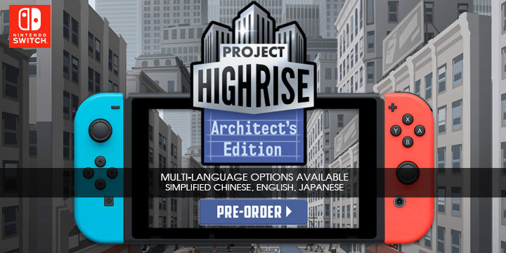 Project Highrise, Project Highrise [Architect's Edition], Multi-language, English, Chinese, Japanese, Switch, Nintendo Switch, H2 Interactive, Asia