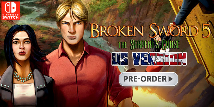 Broken Sword 5 - The Serpent's Curse, Borken Sword, US, Nintendo Switch, Switch, THQ Nordic
