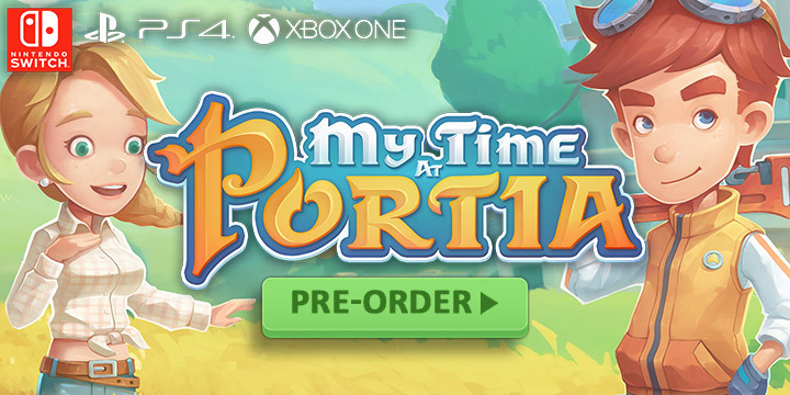 My Time At Portia, PS4, Nintendo Switch, Switch, XONE, PlayStation 4, Xbox One, US, Europe, Australia, Asia