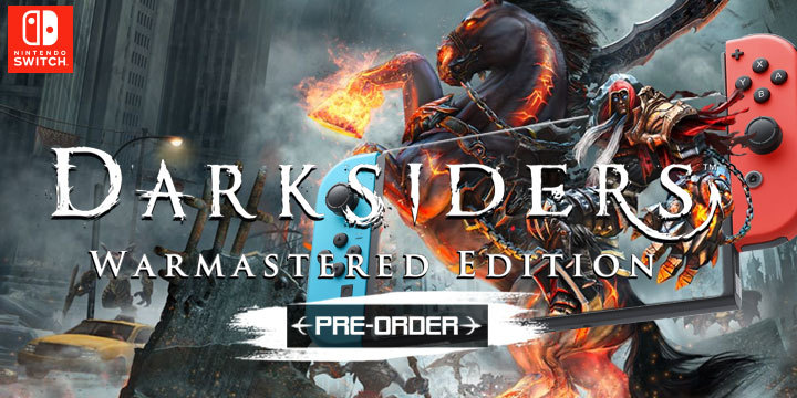 Darksiders: Warmastered Edition, Darksiders, Switch, Nintendo Switch, THQ Nordic, US, Europe