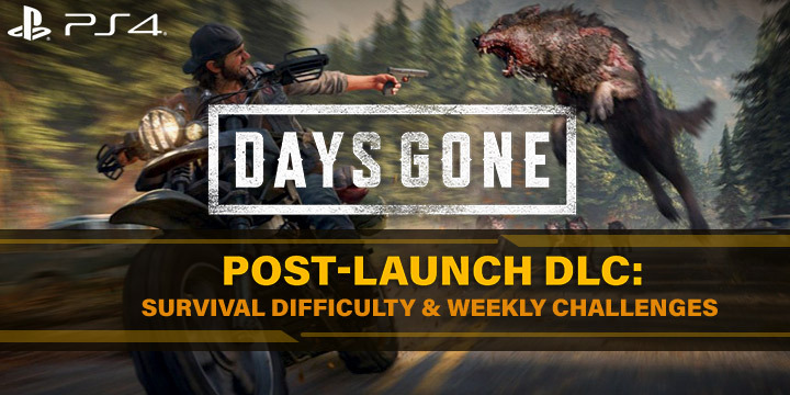 Days Gone, PS4, PlayStation 4, US, Europe, Asia, gameplay, features, release date, price, trailer, screenshots, update, DLC, post-launch DLC, Survival Difficulty, Weekly Challenges
