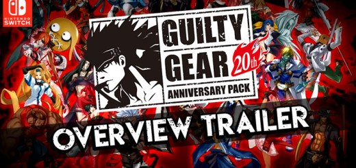 Guilty Gear, Guilty Gear [20th Anniversary Edition], Guilty Gear 20th Anniversary Edition, Guilty Gear XX Accent Core Plus R, Switch, Nintendo Switch, Europe, PQube, Guilty Gear 20th Anniversary Edition, Asia, update, overview trailer