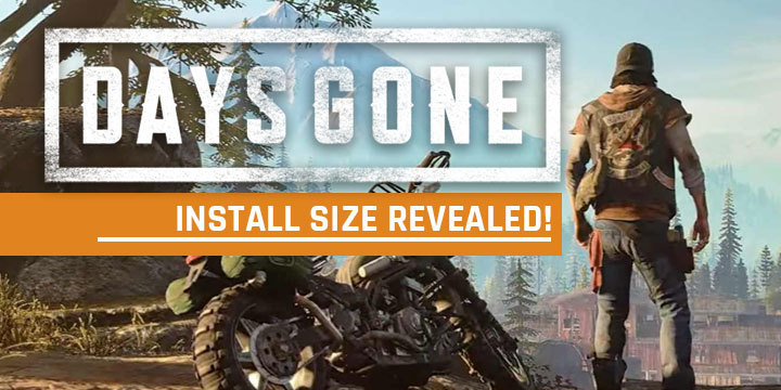aa6acfa766b PS4 Exclusive Days Gone  The Install Size Revealed!