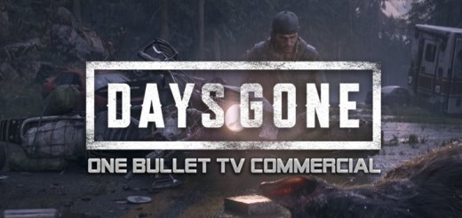Days Gone, PS4, PlayStation 4, US, Europe, Asia, Japan, update, One Bullet TV Commerical, TV Commercial