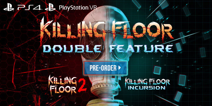 Shoot Zombies with Killing Floor: Double Feature on PS4
