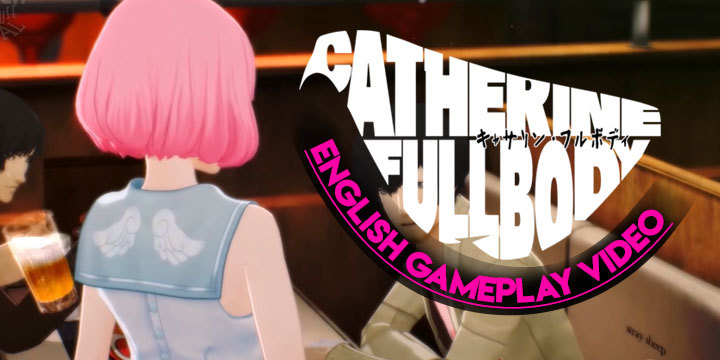 Catherine, Catherine: Full Body, Atlus, US, Europe, PlayStation 4, PS4, localization, Western release, gameplay, English gameplay video