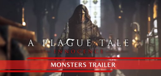 A Plague Tale: Innocence, PS4, XONE, PlayStation 4, Xbox One, US, Europe, Asia, Australia, update, Monster Trailer, trailer