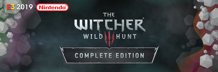 nintendo switch, e3 2019, the witcher wild hunt