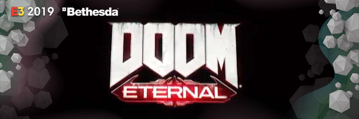 DOOM ETERNAL, bethesda, e3 2019
