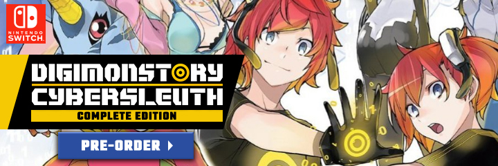 Digimon Story Cyber Sleuth, Digimon Story Cyber Sleuth [Complete Edition], Nintendo Switch, Switch, Digimon, US, Europe, Japan, Digimon Story: Cyber Sleuth – Hacker's Memory, Pre-order, Digimon Story