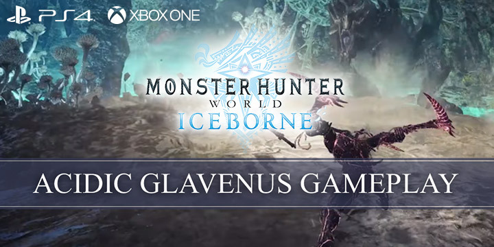 Monster Hunter World: Iceborne Master Edition, Monster Hunter World, Master Edition, PlayStation 4, Xbox One, North America, US, Japan, Asia, Europe, Capcom, update, Acidic Glavenus