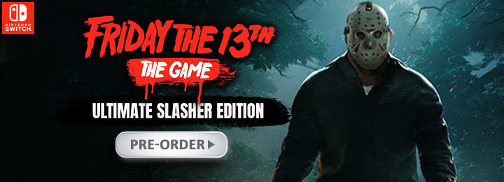 Friday The 13th: The Game Ultimate Slasher Edition Goes to Switch
