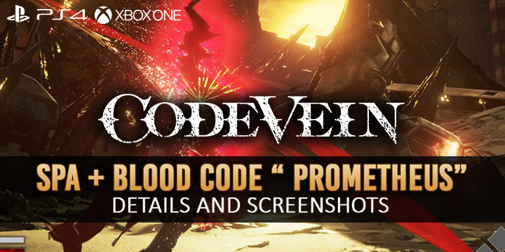 Code Vein Released Spa Facility and Blood Code Prometheus