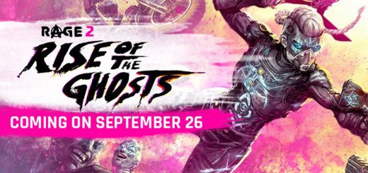Rage 2, Bethesda, PS4, XONE, Windows, PC, PlayStation 4, Xbox One, US, Europe, Japan, update, DLC, downloadable content, Rise of the Ghost