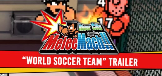 river city melee mach!!, switch, nintendo switch, ps4, playstation 4, Asia, pre-order, gameplay, features, price, arc system works, multi-language, new team, world soccer team