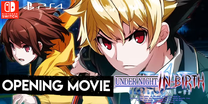 Under Night In-Birth Exe:Late[cl-r],arc system works, french bread,aksys games, us, north america, japan, release date, gameplay, features, price,pre-order now, ps4, playstation 4,nintendo switch, switch, opening movie