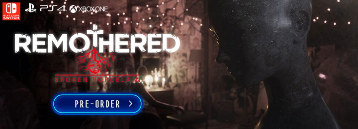 remothered: broken porcelain, stormind games, modus games, us, north america,europe, release date, gameplay, features, price,pre-order now, ps4, playstation 4, xone, xbox one, switch, nintendo switch