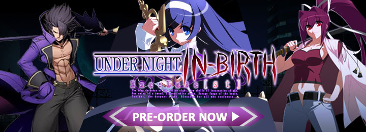 Under Night In-Birth Exe:Late[cl-r],arc system works, french bread ,nintendo switch,switch, ps4, playstation 4, us, north america, release date, gameplay, features, price,pre-order, Under Night In-Birth game, aksys systems