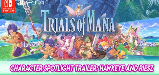 Trials of Mana,PS4, Playstation 4, switch, nintendo switch, north america, Europe, Australia, Japan, release date, gameplay, character spotlight trailer 3, Hawkeye and Riesz