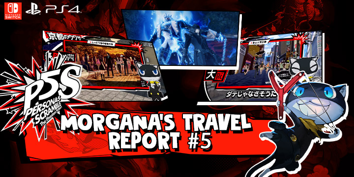 Persona 5 Scramble: The Phantom Strikers, PS4, PlayStation 4, Atlus, Nintendo Switch, Japan, Switch, Nintendo Switch, release date, features, price, pre-order now, trailer, downloadable demo, Morgana's Travel Report #5