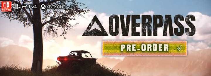 Overpass, Zordix, Bigben Intercative,North AMerica, US, PS4, playstation 4, xone, xbox one, Europe,release date, gameplay, features, switch,nintendo switch,price, pre-order now, trailer