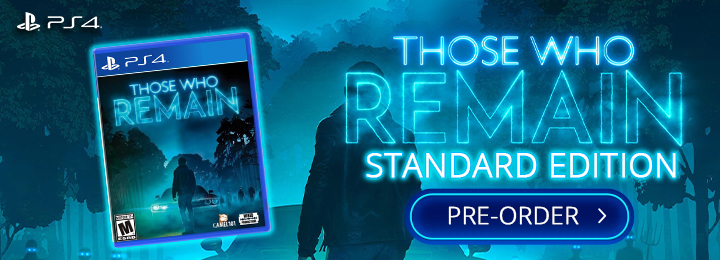 Those Who Remain, Europe, PS4, Playstation 4, physical, Wired Productions, Standard Edition, Deluxe Edition, trailer, screenshot, features, pre-order now, release date, price, Camel 101