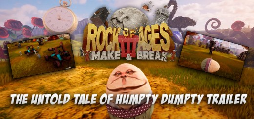 Rock of Ages 3: Make & Break, PS4, XONE, Switch, PlayStation 4, Xbox One, Nintendo Switch, US, Europe, update, trailer, The Untold Tale of Humpty Dumpty