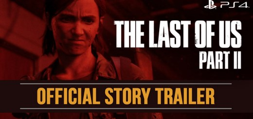 The Last of Us Part II, The Last of Us, PS4, PlayStation 4, PlayStation 4 Exclusive, Sony Interactive Entertainment, Sony, Naughty Dog, Pre-order, US, Europe, Asia, update, Japan, trailer, screenshots, features, gameplay, story trailer