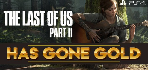 The Last of Us Part II, The Last of Us, PS4, PlayStation 4, PlayStation 4 Exclusive, Sony Interactive Entertainment, Sony, Naughty Dog, Pre-order, US, Europe, Asia, update, Japan, trailer, screenshots, features, gameplay, gone gold