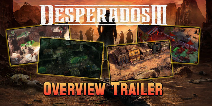 Desperados III, THQ Nordic, gameplay, trailer, Europe, North America, US, price, pre-order, PS4, XONE, PlayStation 4, Xbox One, update, overview trailer
