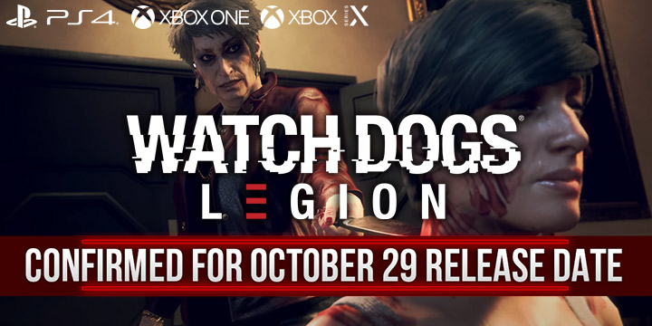 Watch Dogs Legion Release Date Has Been Confirmed Learn More Here