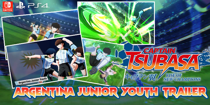 Captain Tsubasa: Rise of New Champions, PS4, PlayStation 4, Bandai Namco Entertainment, Nintendo Switch, North America, US, release date, features, price, pre-order now, trailer, Captain Tsubasa game 2020, Argentina Junior Youth Team, Argentina Junior Youth Trailer