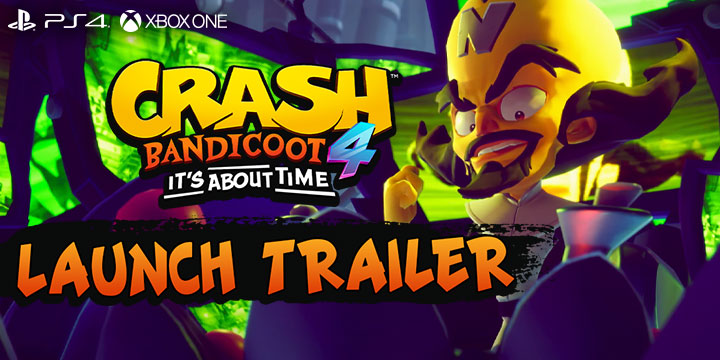 Crash Bandicoot 4, Crash Bandicoot, Crash Bandicoot 4: It's About Time, Activision, PlayStation 4, Xbox One, US, pre-order, gameplay, features, release date, price, trailer, screenshots, Gameplay Launch Trailer, Launch Trailer