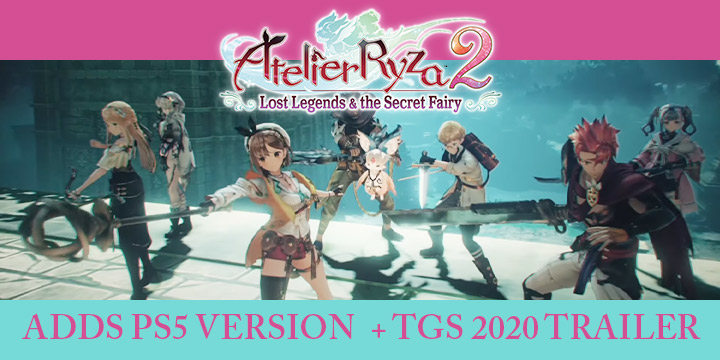 Atelier Ryza 2: Lost Legends & The Secret Fairy, Atelier, Atelier 2, PS4, Nintendo Switch, Japan, US, Asia, release date, price, pre-order, TGS 2020, Tokyo Game Show 2020, PS5 Version, TGS 2020 Trailer, Gameplay Video