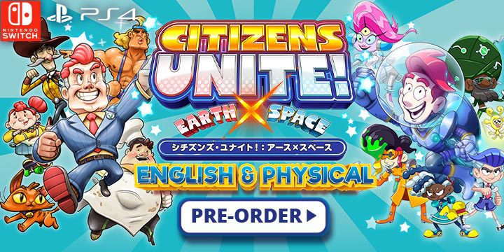 Citizens Unite!: Earth x Space, Citizens Unite!, PS4, Switch, PlayStation 4, Nintendo Switch, release date, Japan, physical, English release, trailer, Citizens Unite Earth x Space, Citizens of Earth, Citizens of Space
