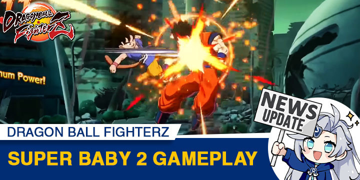 Dragon Ball, Dragon Ball FighterZ, PlayStation 4, Xbox One, Nintendo Switch, PS4, XONE, Switch, DLC, update, FighterZ Pass 3, release date, Bandai Namco, Arc System Works, Super Baby 2,