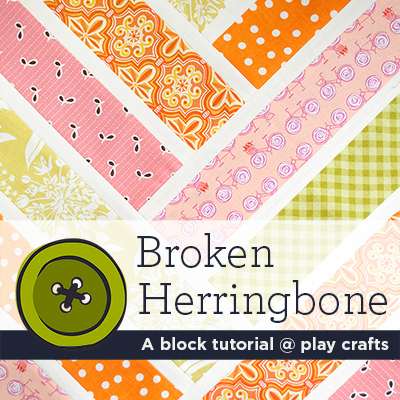 Broken Herringbone | A block tutorial @ play crafts