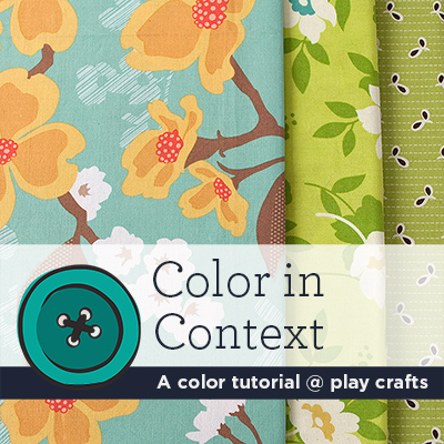 Color in Context - A color tutorial @ play crafts
