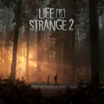 Life is Strange 2 Has Been Unveiled