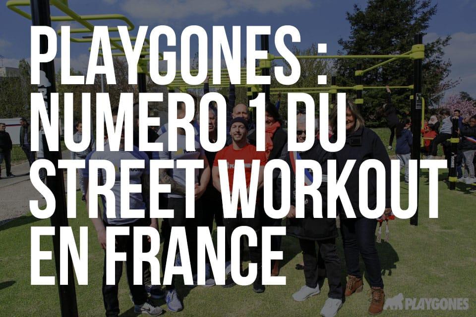 PLAYGONES - numero un du street Workout en France