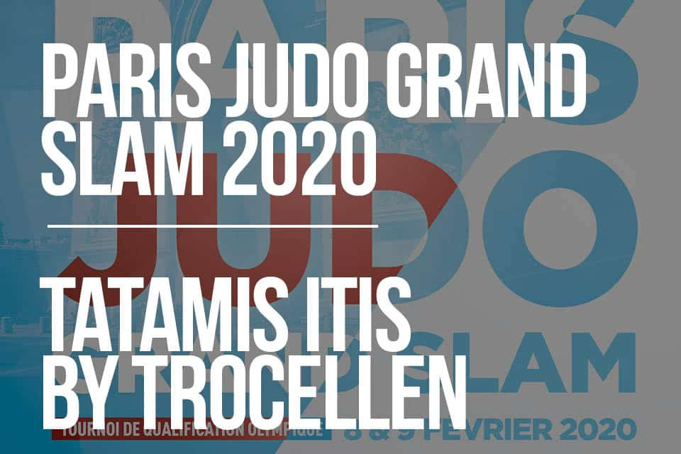 PARIS JUDO GRAND SLAM 2020 TATAMIS ITIS By TROCELLEN