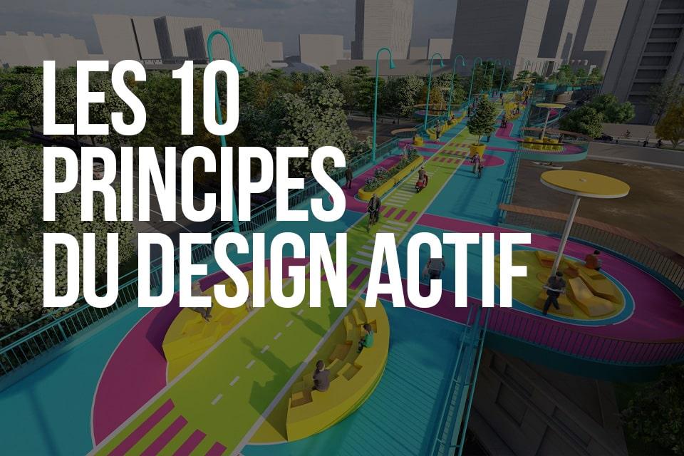 Les 10 principes du design actif