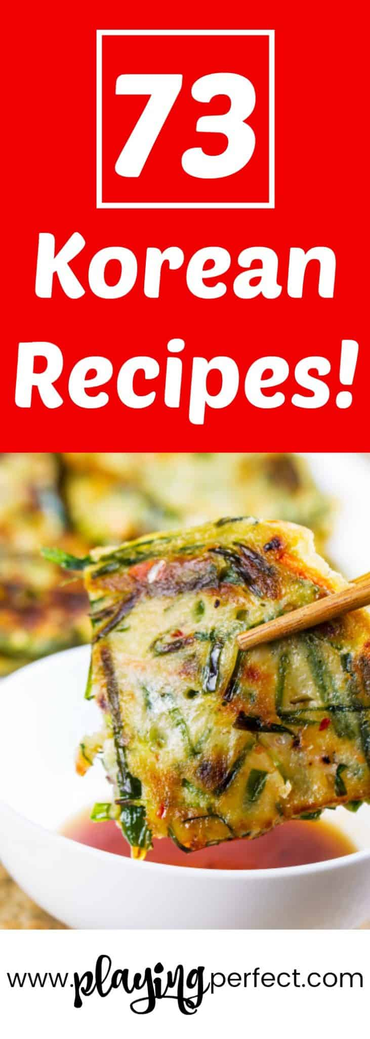 73 korean recipes that will make you excited to get in the kitchen 73 korean recipes tons of korean food ideas here for the entire family and for forumfinder Images