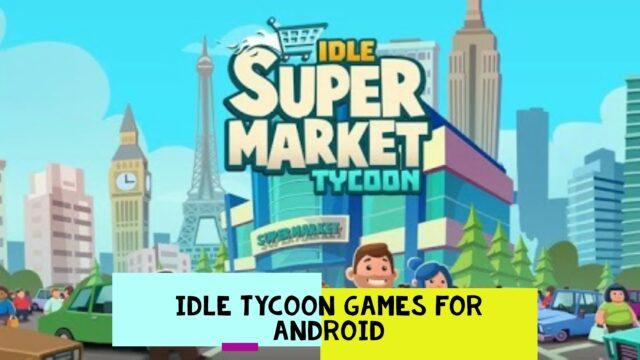 Idle Tycoon Games on Android